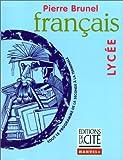 img - for Fran ais Lyc e : Tout le programme de la seconde   la terminale book / textbook / text book