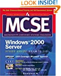 MCSE Windows 2000 Server Study Guide...