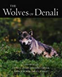 img - for The Wolves of Denali book / textbook / text book