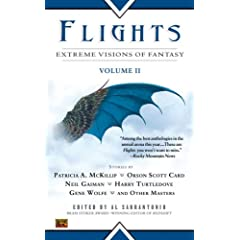 Flights: Extreme Visions Fantasy, Vol II by Al Sarrantonio