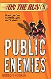 Public Enemies (On the Run)