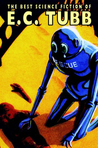 The Best Science Fiction of E.C. Tubb