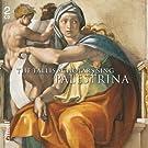 Giovanni Pierluigi da Palestrina : The Tallis Scholars sing Palestrina