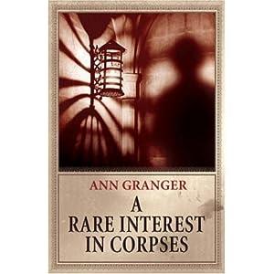A Rare Interest in Corpses - Ann Granger