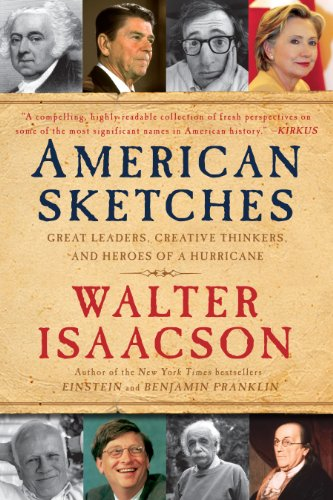 American Sketches: Great Leaders, Creative Thinkers, and...