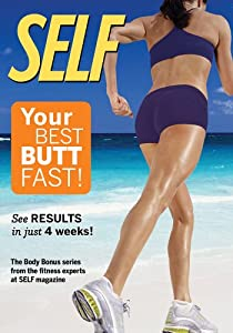 Self - Your Best Butt Fast