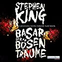Basar der bösen Träume Audiobook by Stephen King Narrated by David Nathan