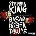 Basar der bösen Träume Hörbuch von Stephen King Gesprochen von: David Nathan