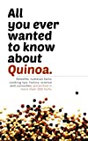 All you ever wanted to know about Quinoa