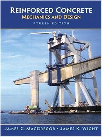 Reinforced Concrete: Mechanics and Design (4th Edition) (Civil Engineering and Engineering Mechanics)