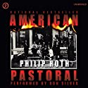 American Pastoral (       UNABRIDGED) by Philip Roth Narrated by Ron Silver
