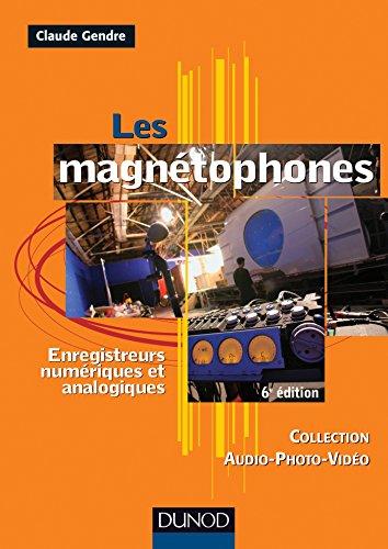 les-magnetophones-6eme-edition-enregistreurs-numeriques-et-analogiques