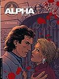 Alpha - tome 1 - L'échange - nouvelle couverture