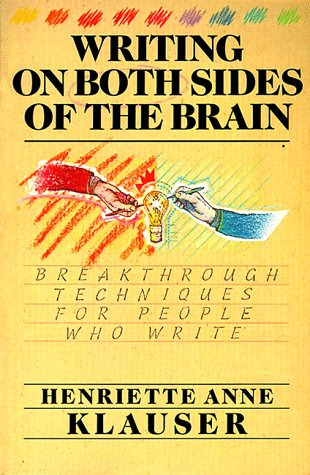 Image for Writing on Both Sides of the Brain : Breakthrough Techniques for People Who Write