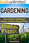 Gardening: How to Start a Hydroponic...