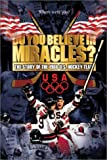 5128YZZTGGL. SL160  Do You Believe in Miracles? The Story of the 1980 U.S. Hockey Team