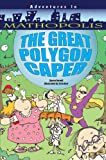 img - for The Great Polygon Caper (Adventures in Mathopolis) book / textbook / text book