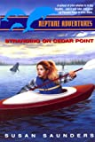 Neptune Adventures #4: Standing on Cedar Point (0380794926) by Saunders, Susan