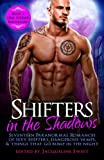 img - for Shifters in the Shadows: Seventeen Paranormal Romances of Sexy Shifters, Dangerous Vamps, & Things That Go Bump in the Night book / textbook / text book