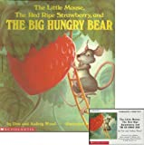 img - for The Little Mouse, the Red Ripe Strawberry, and the Big Hungry Bear Book and Audiocassette Tape Set (Paperback Book and Audio Cassette Tape) book / textbook / text book