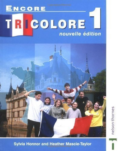 Encore Tricolore 1 Nouvelle Edition: Students' Book Stage 1 by Honnor, Sylvia, Mascie-taylor, Heather (2000) Paperback