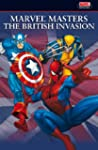 The British Invasion: v. 1 (Marvel Ma...