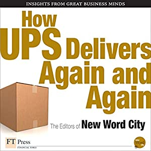 How UPS Delivers Again and Again Audiobook