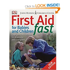 First Aid for Babies  &  Children Fast by DK
