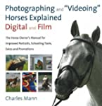 Photographing and Videoing Horses Exp...