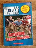 img - for Amazing School Records (Guinness World Records) book / textbook / text book