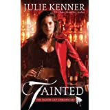 Tainted (Blood Lily Chronicles, Book 1) ~ Julie Kenner