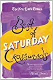 The New York Times Best of Saturday Crosswords: 75 of Your Favorite Sneaky Saturday Puzzles from The New York Times