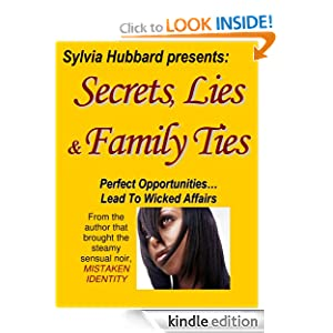 Secrets, Lies and Family Ties