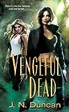The Vengeful Dead (Deadworld Novels)