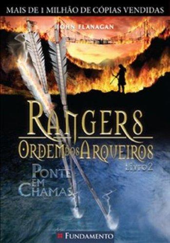 rangers-ordem-dos-arqueiros-02-ponte-em-chamas