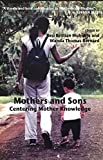 img - for Mothers and Sons: Centering Mother Knowledge book / textbook / text book