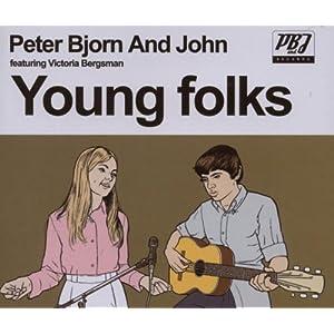 Young Folks von Peter, BjÖrn & John