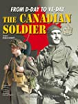 The Canadian Soldier in North-West Eu...