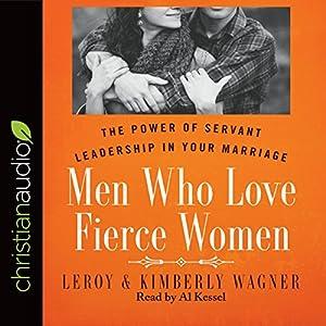 Men Who Love Fierce Women Audiobook