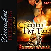 Changing Her Tune: Shifter U, Book 2 | Brandy Walker