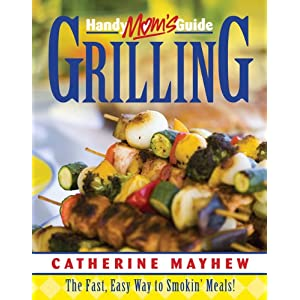 Handymom's Guide to Grill Livre en Ligne - Telecharger Ebook