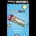 Sweet Farts: Book 1 Audiobook by Raymond Bean Narrated by Nick Podehl
