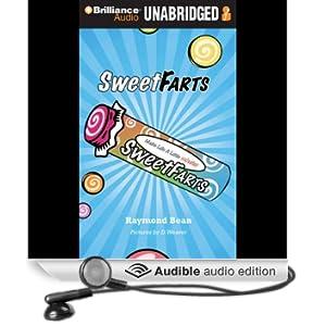 Sweet Farts: Book 1 (Unabridged)