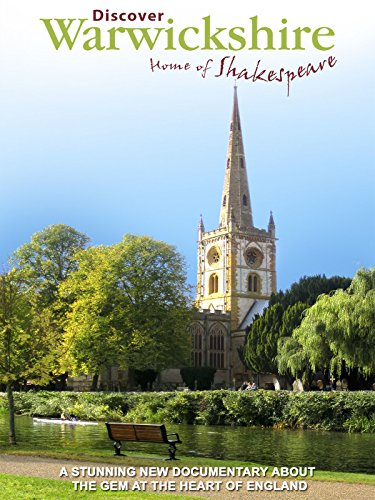 Warwickshire - Home of Shakespeare