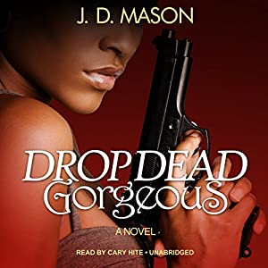 Drop Dead, Gorgeous Audiobook