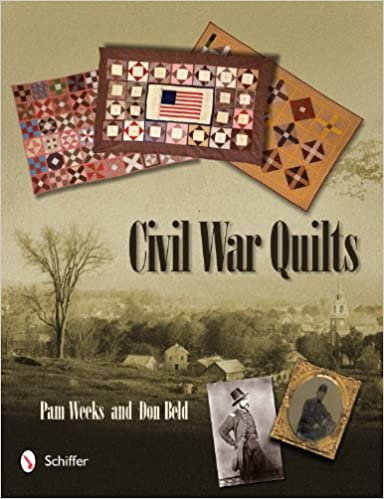 Cover: Civil War Quilts by Pam Weeks and Don Beld