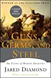 img - for By Jared Diamond: Guns, Germs, and Steel: The Fates of Human Societies book / textbook / text book
