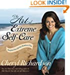 The Art of Extreme Self-Care: Transfo...