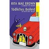 """T�dliches Beileid: Ein Fall f�r Mrs. Murphyvon """"Rita Mae Brown"""""""