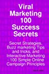 Viral Marketing 100 Success Secrets-...
